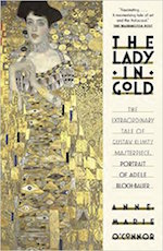 The Lady in Gold:The Extraordinary Tale of Gustav Klimt's Masterpiece